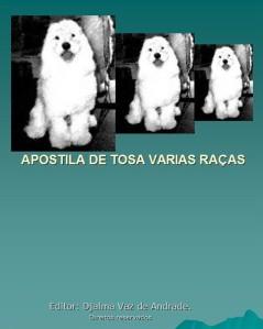 Apostila de tosa varias raças de cães, rar